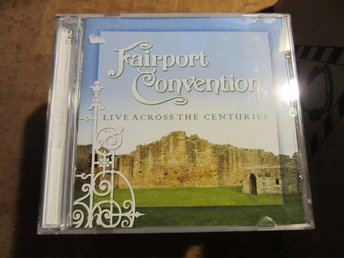 fairport convention-live across the centuries