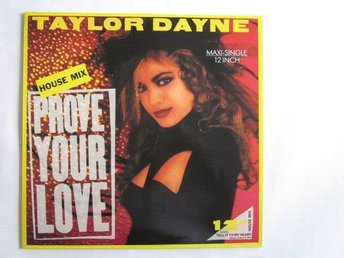 "Taylor Dayne -Prove your love (house mix) 12"" Germany 1988"