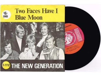 THE NEW GENERATION *ORIG:SVE-SING:* Two faces have i *! HEAR