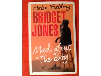 Fielding, Helen :  Bridget Jones - mad about the boy.  Onamnad!