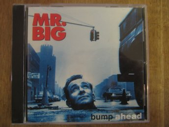 CD-skiva: Mr.Big- Bump Ahead. Utgången!