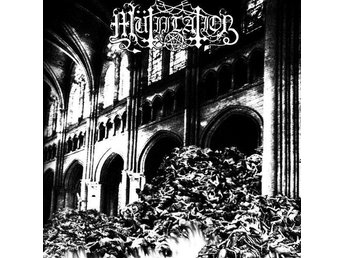 MÜTIILATION-Remains of A Ruined, Dead, Cursed Soul [LP] 1999/2017 Ny! Black Meta
