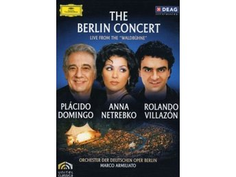 Domingo / Netrebko / Villazon : The Berlin Concert DVD