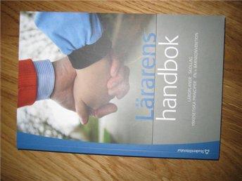 Lärarens handbok : läroplaner, skollag, yrkesetiska principe - Dalby - Lärarens handbok : läroplaner, skollag, yrkesetiska principe - Dalby