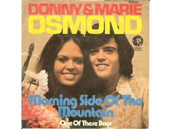 Osmonds Donny&Marie  7´ Morning side of the mountain  1974 VG++