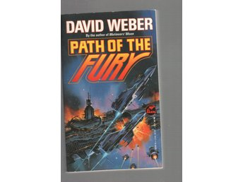 David Weber - Path of the Fury