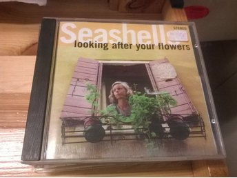 Seashells - Looking After Your Flowers, CD
