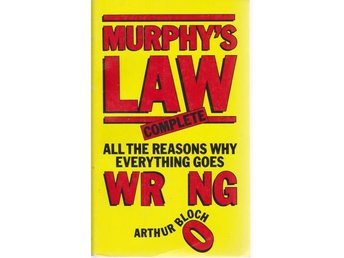 Arthur Bloch: Murphy's Law Complete. All the Reasons Why E