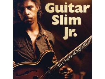 Guitar Slim Jr: Story Of My Life (CD) - Nossebro - ÖVRIGT:Releasedatum: 20170421Mediatyp: CDAntal skivor: 1Distributör: BORLabel: OrleansEAN: 0723265418822 Se hela beskrivningen - Nossebro