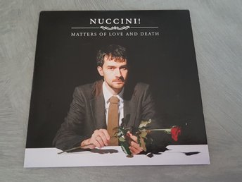 NUCCINI! ---MATTERS OF LOVE AND DEATH
