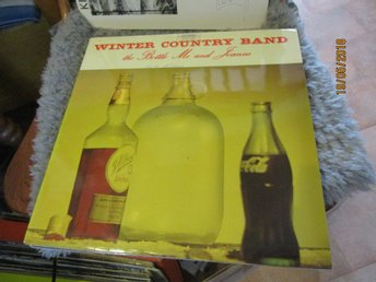 WINTER COUNTRY BAND - THE BOTTLE ME AND JOANNE - LP