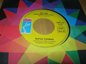 RUFUS THOMAS- (Do The) Push and Pull Part1+2 -70 STAX