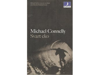 Michael Connelly: Svart eko.
