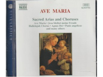 Ave Maria Sacred Arias and Choruses