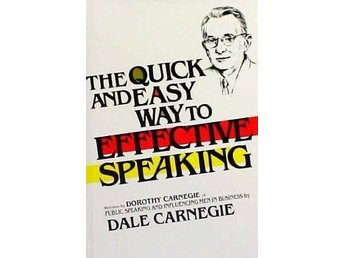 The Quick and Easy Way to Effective Speaking av Dale Carnegie