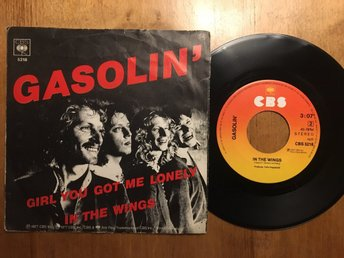 Gasolin - Girl you got me lonely/In the wings