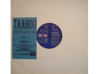 "Taaboo – Don´t refuse me (MFM Underground 12"")"