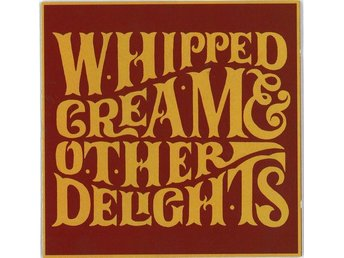 Whipped Cream - & Other Delights, LP Gatefold 1991 Svensk Press Radium RA 73