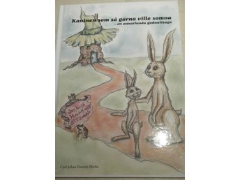 Kaninen som så gärna ville somna! En fantastisk godnattsaga som barnen älskar! - Varberg - Kaninen som så gärna ville somna! En fantastisk godnattsaga som barnen älskar! - Varberg