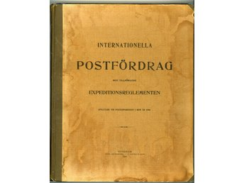 Internationella postfördrag med tillhörande expeditionsreglementen 1906