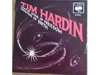 Tim Hardin Simple song of freedom/Question of birth