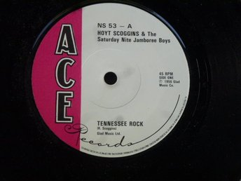 Hoyt Scoggins & The Saturday Nite Jamboree Boys ?? Tennessee Rock/Why did we