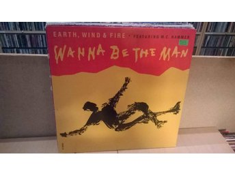 Earth, Wind & Fire featuring M. C. Hammer - Wanna be the man, LP