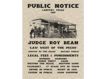 PUBLIC NOTIC LANGTRY TEXAS 1888 JUDGE ROY BEAN