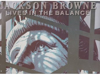Jackson Browne: Lives In The Balance