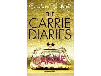 The Carrie Diaries ( från sex and the city)  av Carrie Bushnell