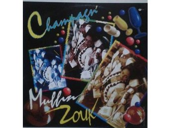 Champagn' title* Muffin Zouk* Reggae, Dancehall, Zouk LP France