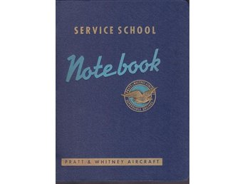 Service School Notebook - Pratt & Whitney Aircraft (på eng)