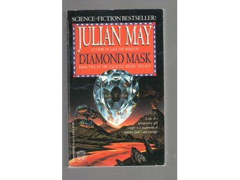 Julian May - Diamond Mask