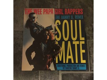 "THE WEE PAPA GIRL RAPPERS - SOULMATE. (NEAR MINT 12"")"
