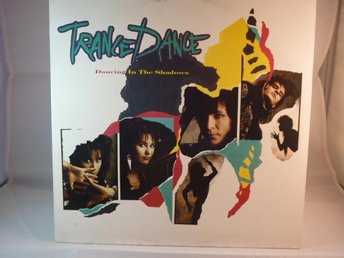 TRANCE DANCE - DANCING IN THE SHADOWS  (LP / VINYL)