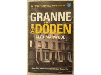 Granne Med Döden Av Alex Marwood(pocketbok)