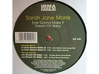 "Sarah Jane Morris – Ever gonna make it / Dream on baby (Irma 12"")"