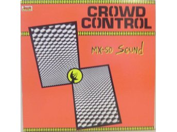 MX-80 Sound-Crowd control / LP