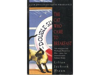 Lilian Jackson Braun: The cat who came to breakfast.