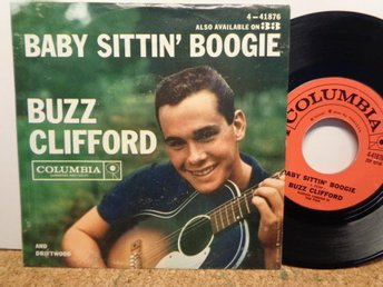 BUZZ CLIFFORD: BABY SITTIN` BOOGIE+1. COLUMBIA 4-41876. US