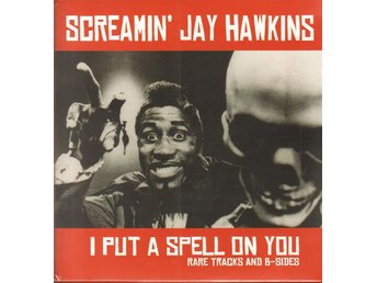 SCREAMIN' JAY HAWKINS - I PUT A SPELL ON YOU. LP - Nacka - SCREAMIN' JAY HAWKINS - I PUT A SPELL ON YOU. LP - Nacka