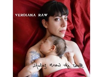 Raw Verdiana: Whales Know The Route (CD) - Nossebro - Raw Verdiana: Whales Know The Route (CD) - Nossebro