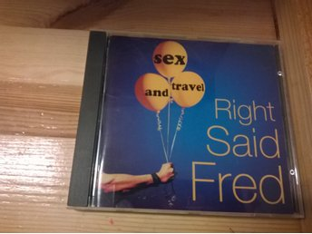 Right Said Fred - Sex And Travel. CD