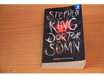 Stephen King - Doktor sömn  Uppföljare The Shining