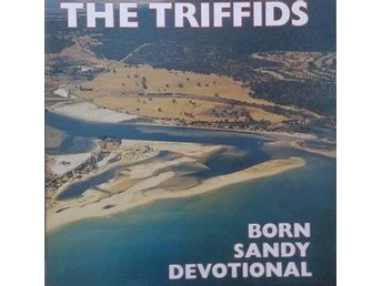 The Triffids title* Born Sandy Devotional* Indie Rock,Alternative scandinavia LP