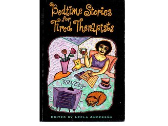 Leela Anderson, ed.: Bedtime Stories for Tired Therapists