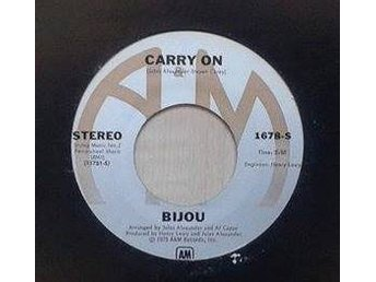 "Bijou title* Carry On/ Take Me Down To Dawn 7"" US The 70's Group Association Rel"