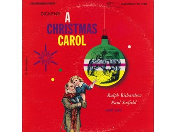 Dickens, Ralph Richardson, Paul Scofield And Various ‎– A Christmas Carol