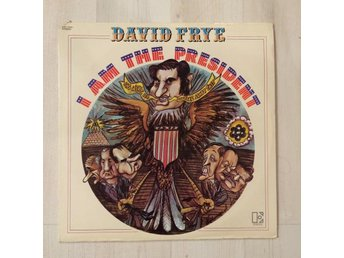 DAVID FRYE - I AM THE PRESIDENT. LP
