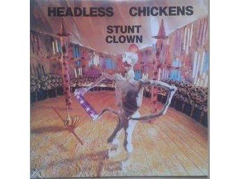 Headless Chickens title* Stuntclown* Alternative Rock, Indie Rock New Zealand L - Hägersten - Headless Chickens title* Stuntclown* Alternative Rock, Indie Rock New Zealand L - Hägersten